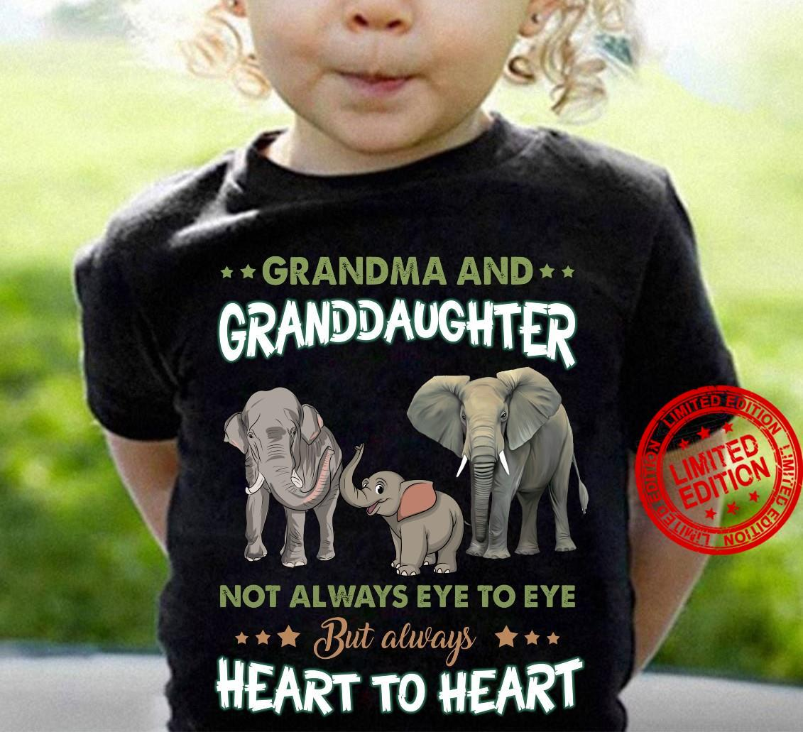 Grandma And Granddaughter Not Always Eye To Eye But Always Heart To Heart Shirt