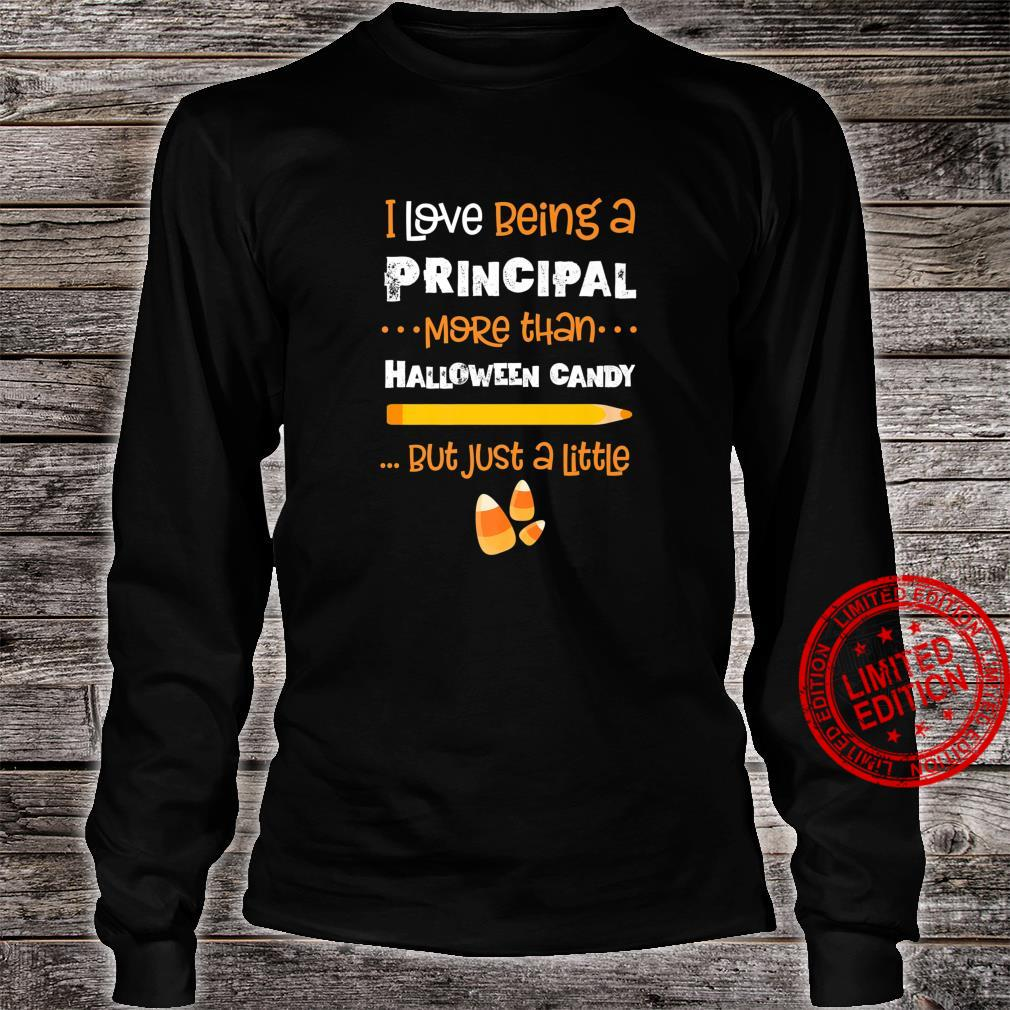 School Principal Halloween Quote Funny Love Candy Cute Admin Shirt long sleeved