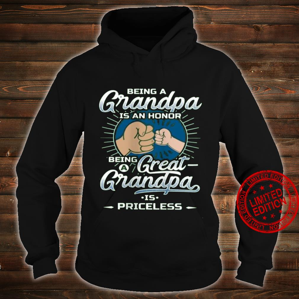 Being A GRandpa Is An Honor Being A Great GRandpa Is Priceless Shirt hoodie