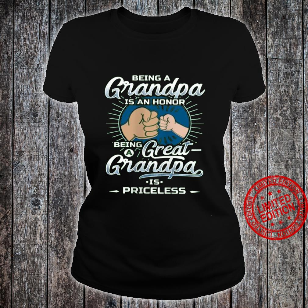 Being A GRandpa Is An Honor Being A Great GRandpa Is Priceless Shirt ladies tee